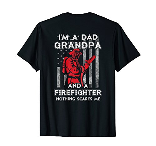 (I'm A Dad Grandpa Firefighter Father's Day Gift T-Shirt)
