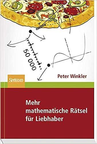 Mehr Mathematische Rätsel Für Liebhaber Amazon De Peter Winkler