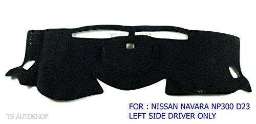 Black Dash Mat Dashmat Carpet Cover Fit For Nissan Navara Np300 Left Driver D23 2016 Pick Up 2 Door 4 (Black Dash Mat)