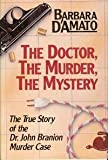 The Doctor, the Murder, the Mystery, Barbara D'Amato, 1879360136