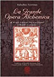 img - for La grande opera alchemica di Ireneo Filatete, Nicolas Flamel e Basilio Valentino book / textbook / text book