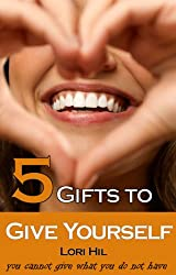 5 Gifts to Give Yourself