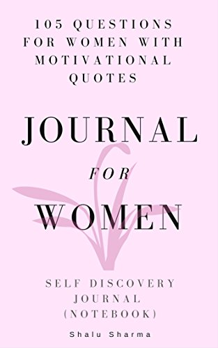 Journal For Women 60 Questions For Women With Motivational Quotes Adorable Motivational Quotes For Women