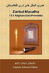 Zarbul Masalha: 151 Afghan Dari Proverbs Paperback