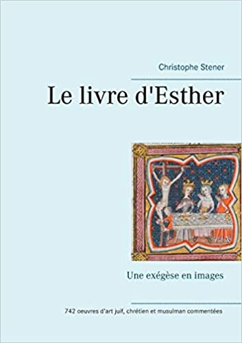 Le Livre D Esther French Edition Christophe Stener
