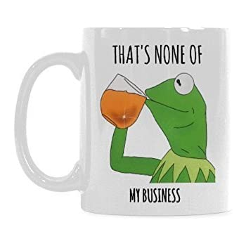 186c5b6555870 That's None Of My Business Coffee Mug or Tea Cup Ceramic Material Mugs  White 11OZ Inspirational gifts for friends