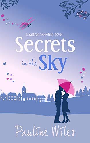 (Secrets in the Sky: a Saffron Sweeting novel)