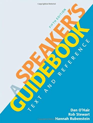 a speaker s guidebook text and reference dan o hair rob stewart rh amazon com a speaker's guidebook 5th edition Fifth Edition Foes