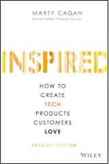 INSPIRED: How to Create Tech Products Customers Love (Silicon Valley Product Group) (English Edition) eBook Kindle