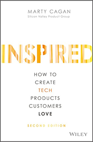 INSPIRED: How to Create Tech Products Customers Love eBook
