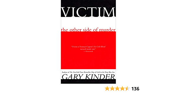 Download Victim The Other Side Of Murder By Gary Kinder