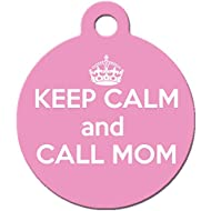 Big Jerk Custom Products Keep Calm and Call Mom Pet ID Tag, Personalize Color and Text