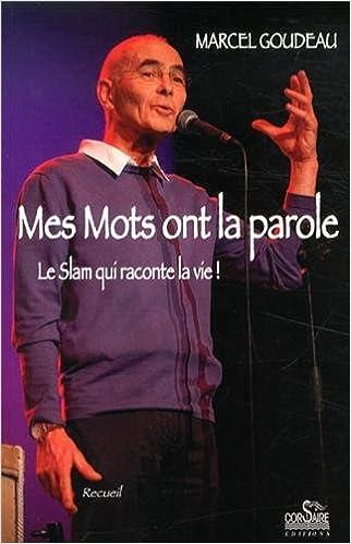 Livre Les Mots Ont La Parole pdf epub