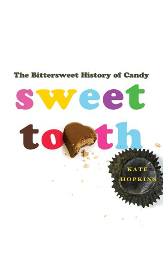 Sweet Tooth Bittersweet History Candy ebook product image
