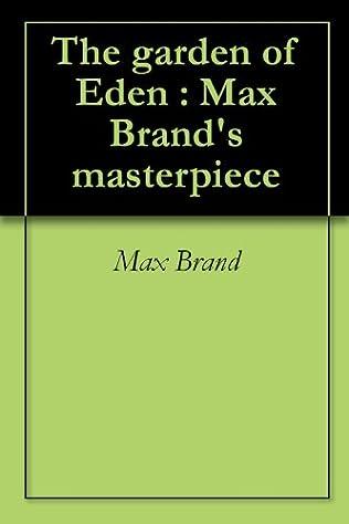 The Garden of Eden by Max Brand