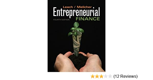 Amazon entrepreneurial finance 9780538478151 j chris leach amazon entrepreneurial finance 9780538478151 j chris leach ronald w melicher books fandeluxe Images