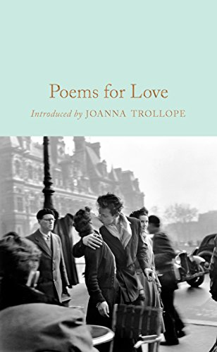Poems for Love: A New Anthology (Macmillan Collector's Library) (Best Love Poems For Wedding Ceremony)