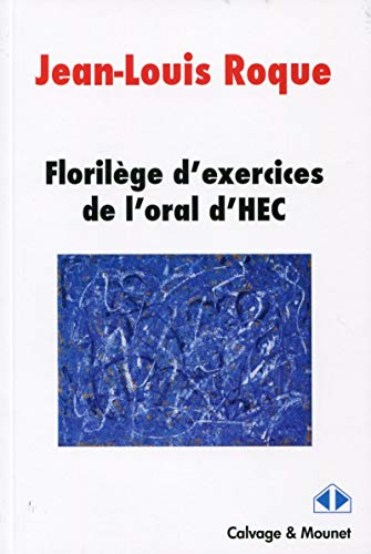 Florilège d'exercices de l'oral HEC by
