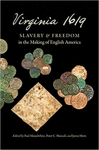 cover image, Virginia 1619: Slavery and Freedom in the Making of English America