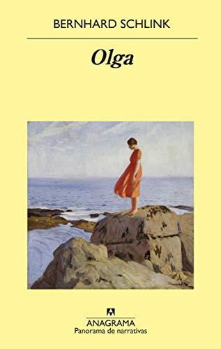 Olga (Panorama de narrativas nº 1006) por Bernhard Schlink,Carles Andreu