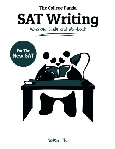 The College Panda's SAT Writing: Advanced Guide and Workbook for the New SAT cover