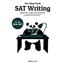 The College Panda's SAT Writing: Advanced Guide and Workbook for the New SAT