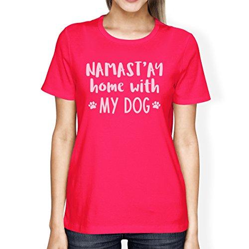 Dog solo Camiseta With Namastay manga mujer o Hot para corta un tama 365 My Printing Pink de Home de 1qwnpwFxU