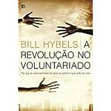 A Revolução No Voluntariado
