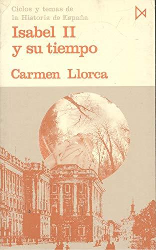 Isabel II y su tiempo: Amazon.es: Llorca Vilaplana, Carmen: Libros