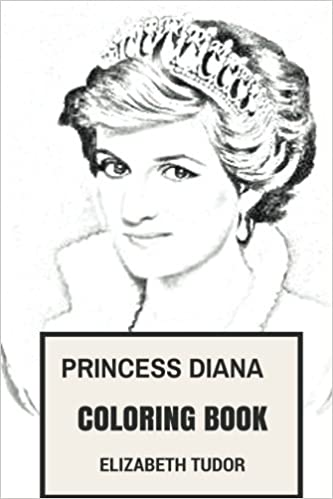 Amazon Princess Diana Coloring Book Beautiful Of British Royal Family And Great Philantropist Legendary Lady Di Inspired Adult