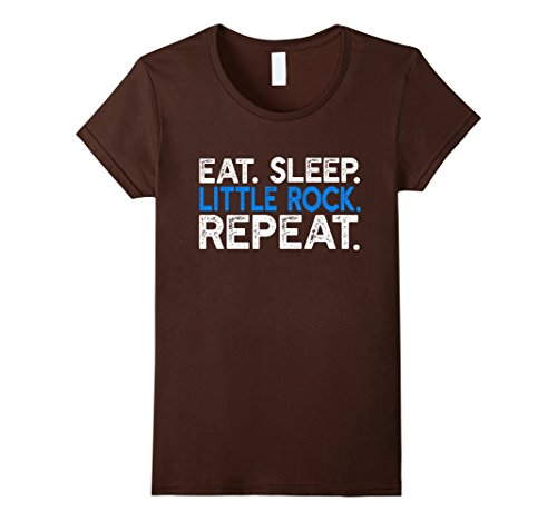 Womens Eat Sleep Little Rock Repeat   Funny Arkansas Travel T Shirt Medium Brown