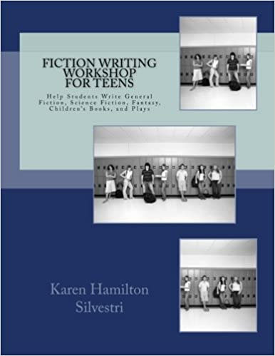 Fiction Writing Workshop for Teens: Review and Practice ...