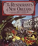 The Restaurants of New Orleans, Roy F. Guste, 0393304302