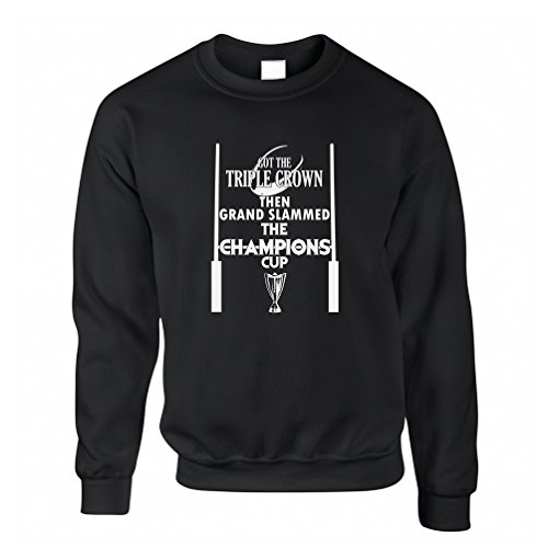 Got The Triple Crown Then Grand Slammed Champions Cup 6 Nations Sweatshirt