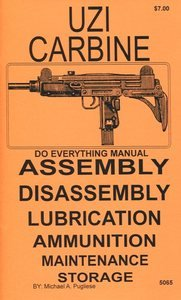 UZI Carbine Sub Machine Gun Do Everything Manual