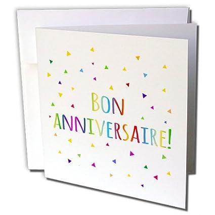 Amazon 3drose bon anniversaries happy birthday in french 3drose bon anniversaries happy birthday in french greeting cards 6quot x 6quot m4hsunfo