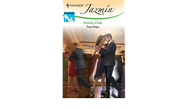 Invitada al baile (Jazmín) (Spanish Edition) - Kindle edition by Fiona Harper. Literature & Fiction Kindle eBooks @ Amazon.com.