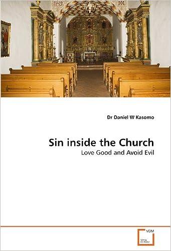 Amazon com: Sin inside the Church: Love Good and Avoid Evil