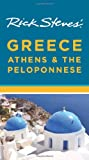 Rick Steves' Greece: Athens and the Peloponnese, Rick Steves, 1612385478