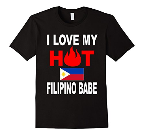 I Love My Hot Filipino Babe-Funny Philippines Lovers - Men Hot Philippines