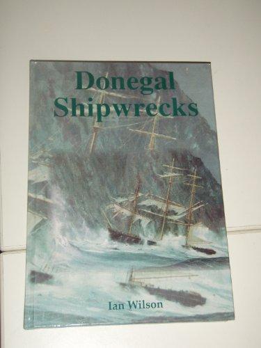 Donegal Shipwrecks Ian Graham Wilson