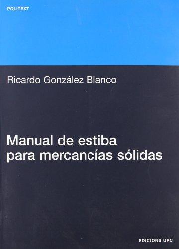 Descargar Libro Manual De Estiba Para Mercancias Sólidas Ricardo González Blanco