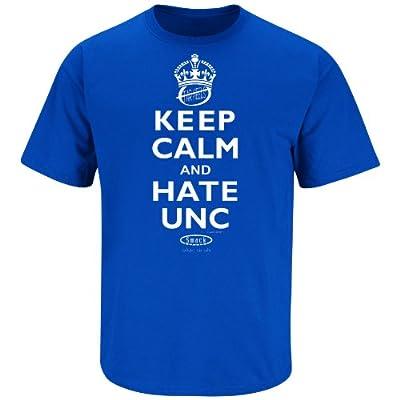 Nalie Sports Duke Basketball Fans. Keep Calm and Hate UNC Blue T-Shirt (Sm-5X)