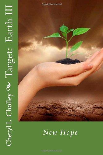 Target:  Earth III: New Hope (Volume 3)