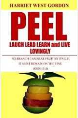 Peel Laugh Lead Learn and Live Lovingly: L5 (Volume 4) Paperback