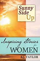 SUNNY SIDE UP: Inspiring Stories for Women