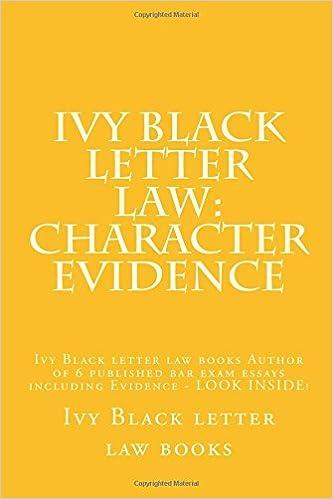 Ivy Black letter law Character Evidence Ivy Black letter law
