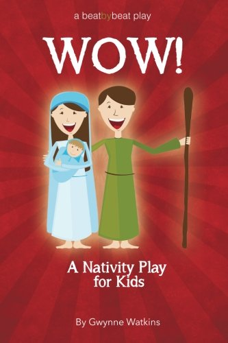 WOW! A Christmas Nativity Play Script for Kids -