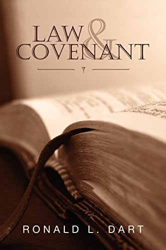 Law & Covenant by Ronald L. Dart (2007-06-20)
