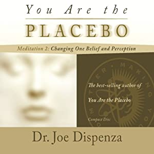You Are the Placebo Meditation 2 Rede